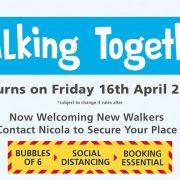 Walking Together is back Friday 16th April 2021
